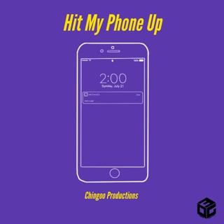 Hit my phone up